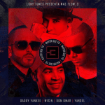 Don Omar Ft. Daddy Yankee, Wisin y Yandel – Mayor Que Yo 3