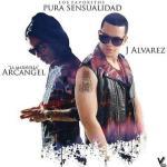 Arcangel Ft J Alvarez – Pura Sensualidad (Los Favoritos)