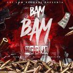 MC Ceja – Bam Bam (Prod. Gaby Metalico y NelFlow)