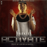 Cover: Darkiel – Activate (Prod. Los De La Nazza)