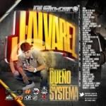 DJ Sin-Cero Presents: J Alvarez – El Dueño Del Sistema (The Mixtape) (2012)