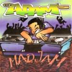 DJ Adam's – Mad Jam (1995)