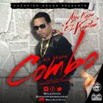 Alex Kyza – La Mata Combo (Prod. Young Hollywood)