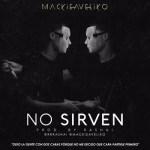 Mackieaveliko – No Sirven (Prod. By Rashai)