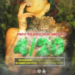 Pinto Picasso Ft. Messiah – 420
