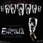 Elson Ft. Cirilo, Valdo El Leopardo, Elio MafiaBoy, Gabo Full, D-Enyel, Beltito Y Kavial – Vamos Pa Encima (Official Remix)
