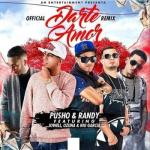 Pusho Ft. Randy, Ozuna, Nio Garcia Y Jowell – Darte Amor (Official Remix)