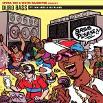 SpydaT.E.K & White Gangster Ft. Ma-Less, DJ Blass – Duro Bass