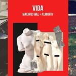 """La """"Vida"""" de Maximus Wel y Almighty"""