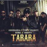 Alexio La Bestia Ft. Cosculluela, Farruko, Ozuna, Arcangel Y Zion – Tarara (Official Remix)