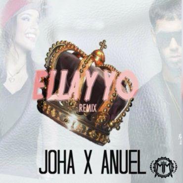 joha-x-anuel-aa-ella-y-yo-remix