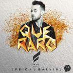 Feid Ft. J Balvin – Que Raro