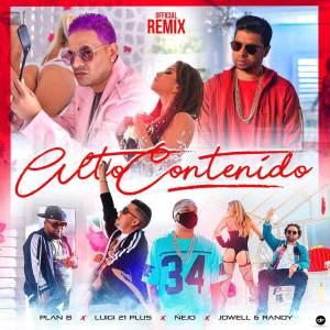 alto 300x300 - Plan B Ft Luigi 21 Plus, Jowell & Randy Y Ñejo - Alto Contenido (Official Remix)