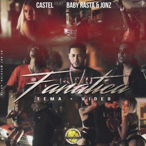 Castel Anuncia Fanática En Colaboración Con Baby Rasta Y Jon Z 300x300 - Castel Ft. Baby Rasta Y Jon Z – Fanatica (Vídeo Preview 2)
