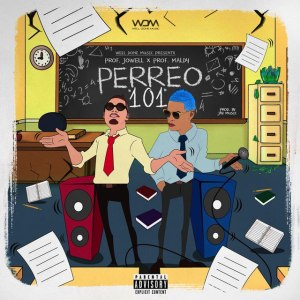 101 - Jowell Ft. Maldy, Alexis & Lennox - Perreo 101 (Official Remix)
