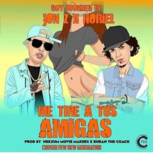 63e646c04f02eb1d8a9ae27c91f011175e4a32bf 11 - Jon Z Ft. Noriel - Me Tire A Tus Amigas (Official Video)