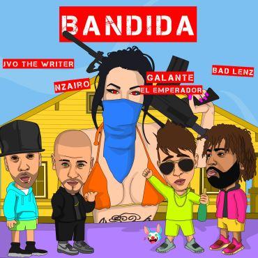 ban - Nzairo Ft. Galante El Emperador, JVO The Writer y Badlenz – Bandida