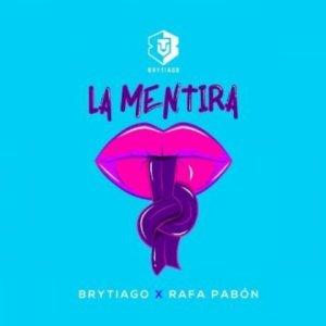 BRY 300x300 - Brytiago Ft. Rafa Pabón – La Mentira (Official Video)