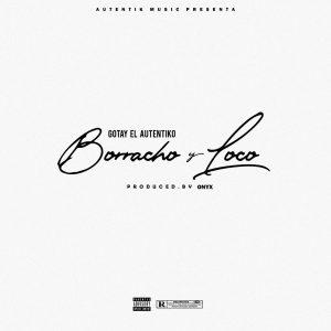 Gotay El Autentiko – Borracho Y Loco Prod. Onyx 300x300 - Jamsha – Ni Borracho Te Olvido (Official Video)