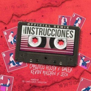 carli 300x300 - Carlitos Rossy Ft. Dalex – Las Instrucciones (Official Video)