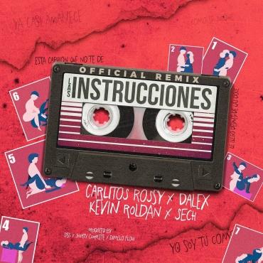 carli - Carlitos Rossy Ft. Dalex, Kevin Roldan y Sech – Las Instrucciones (Official Remix) (Prod. Shorty Complete y Dimelo Flow)