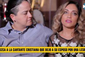 Conozca a la Cantante Cristiana que dejó a su Esposo por una Lesbiana
