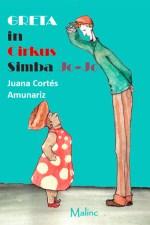 Greta in Cirkus Simba Jo-Jo - Založba Malinc