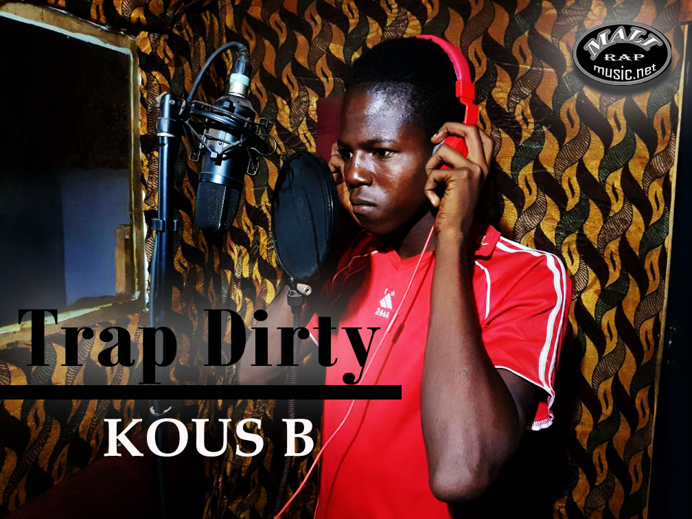 Kous B – Trap Dirty