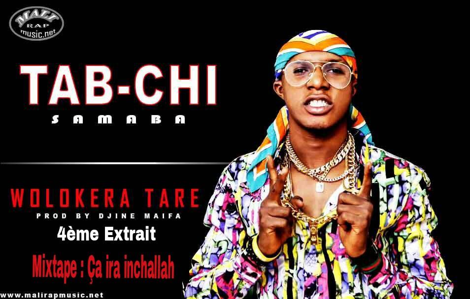 Tab-Chi Samaba – Wolokèra Taré – Mixtape: Ca Ira Inhallah
