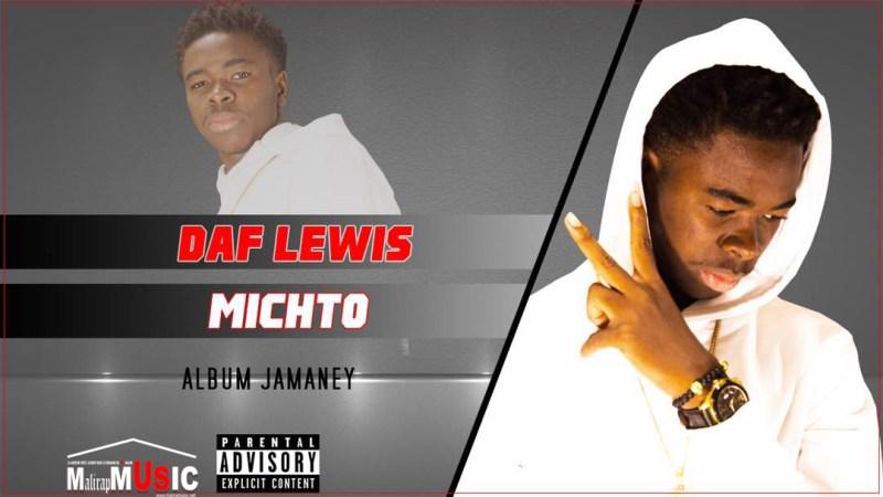 Daf Lewis – Michto – Album : Jamaney