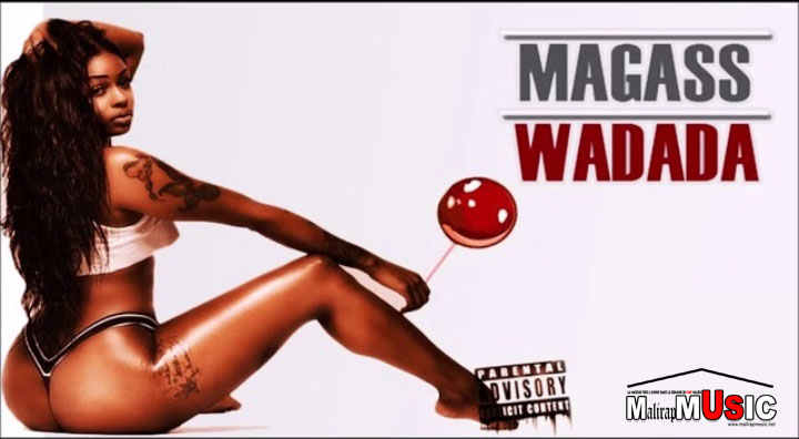 Magass – Wadada (Son officiel)