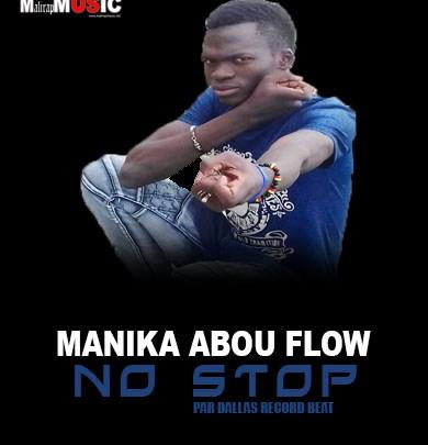 Manika Abou Flow – NO STOP (Audio officiel)