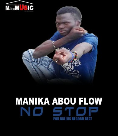 Manika Abou Flow – NO STOP (Audio officiel)