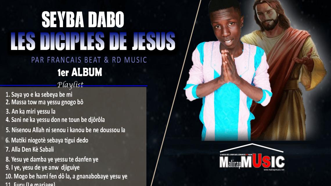Seyba Dabo – Album : Les Diciples de Jésus