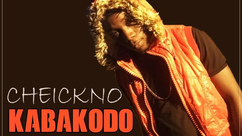CHEICKNO – KABAKODO (2019)