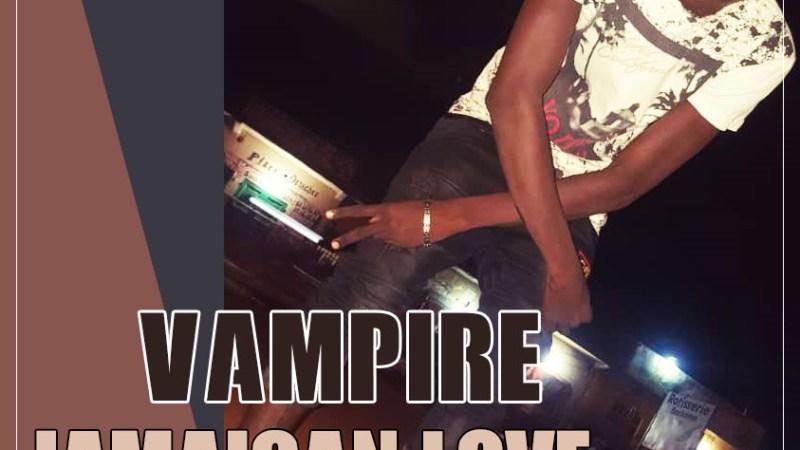 VAMPIRE – JAMAICAN LOVE (2019)