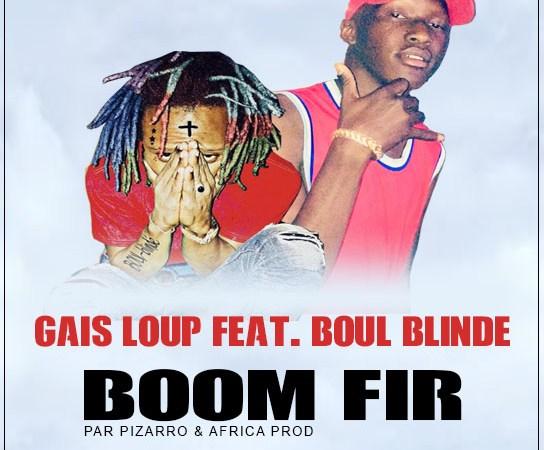 GAIS LOUP Feat. BOUL BLINDE – BOOM FIR (Audio)
