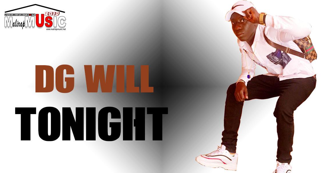 DG WILL – TONIGHT