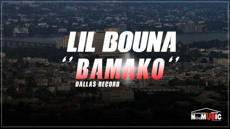LIL BOUNA – BAMAKO (2019)