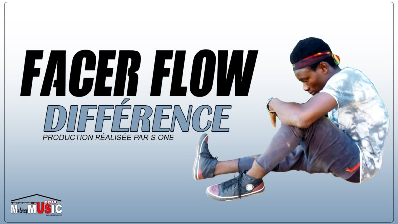 FACER FLOW – DIFFÉRENCE (2019)