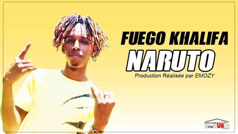 FUEGO KHALIFA – NARUTO (2019)