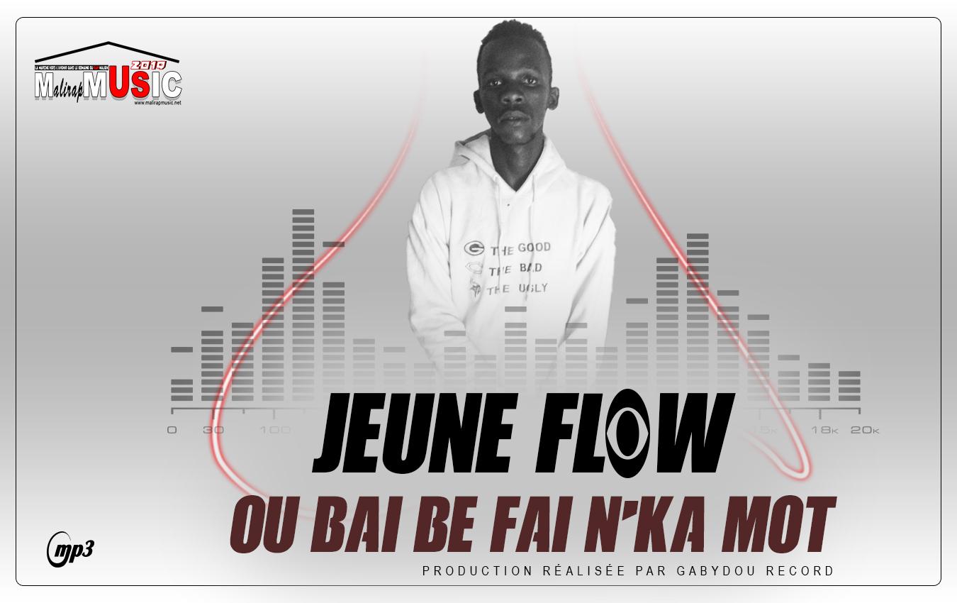 JEUNE FLOW – OU BAI BE FAI NKA MOT (2019)