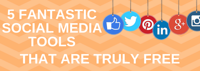 Free Social Media Tools for Small Business