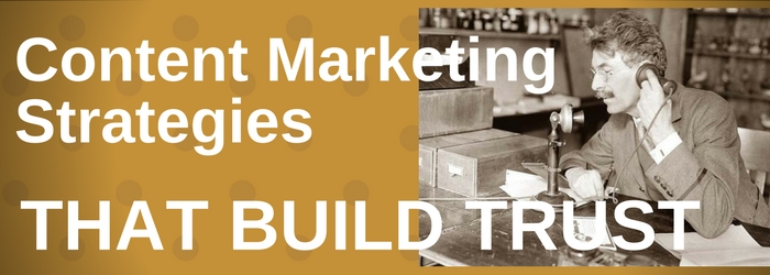 content trust building marketing