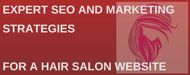 Best Practice SEO and Marketing for a Hair Salon