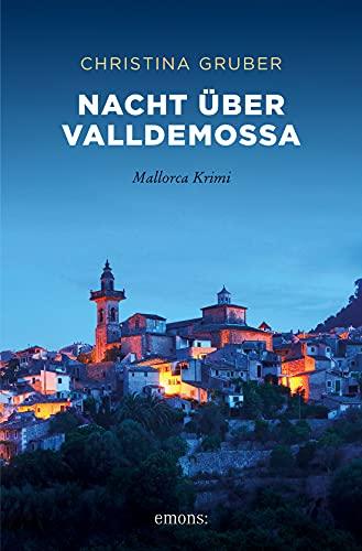Nacht über Valldemossa: Mallorca Krimi