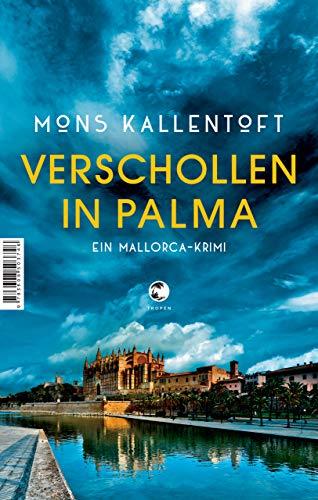 Verschollen in Palma: Ein Mallorca-Krimi