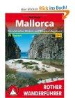 Rother Wanderführer Mallorca. Die schönsten Küsten- und Bergwanderungen