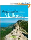 Bergparadies Mallorca: Die 40 Wege, die Sie kennen sollten
