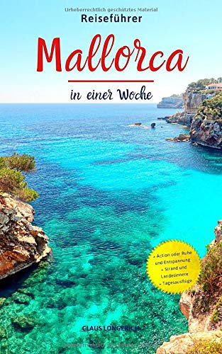 Reiseführer Mallorca in einer Woche